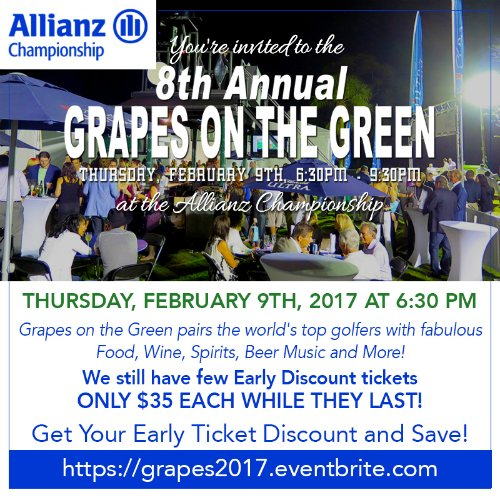 8th Annual Grapes on the Green at the Allianz Championship