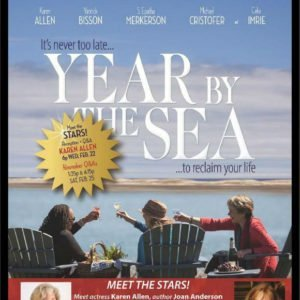 Special Preview Screening Of Year By The Sea with Actress Karen Allen