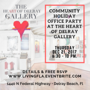 Community Holiday Office Party at The Heart of Delray Gallery