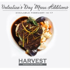 Valentine's Day Weekend at Harvest Seasonal Grill!