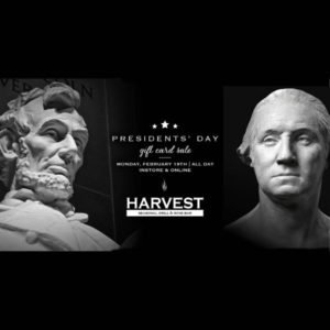 Harvest Seasonal Grill's President's Day Gift Card Sale!