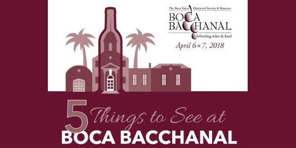 Boca Bacchanal, April 6 & 7