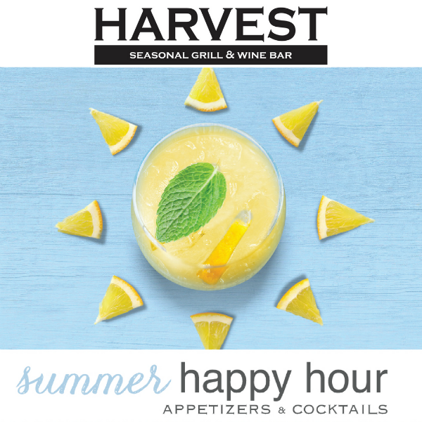 Summer Happy Hour at Harvest Seasonal Grill & Wine Bar