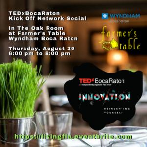 TEDxBocaRaton Kick Off Network Social at Farmer's Table