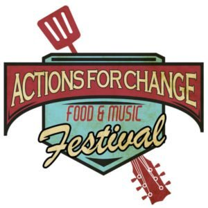 Actions For Change Food and Music Festival Fundraiser