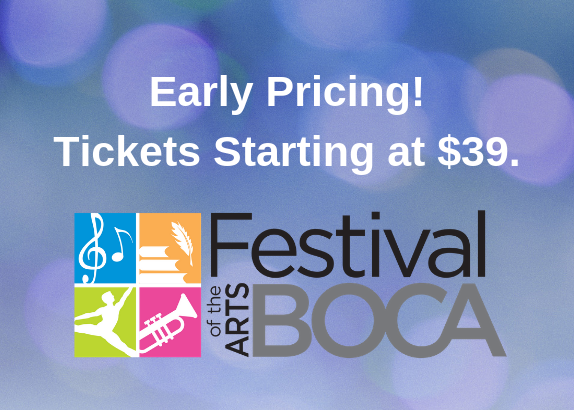 2019 Festival of the Arts Boca - Early Ticket Discounts