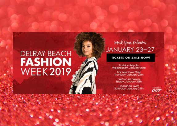 Delray Beach Fashion Week January 23-27, 2019!