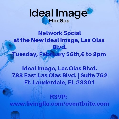 Network Social at the New Ideal Image, Las Olas Blvd.