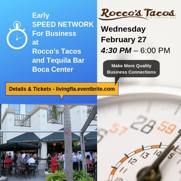 Early Business Speed Network at Rocco's Tacos - Boca Raton