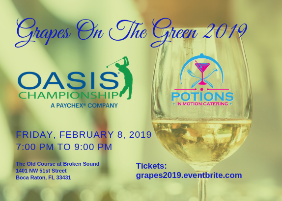 9th Annual Grapes On The Green at the Oasis Championship