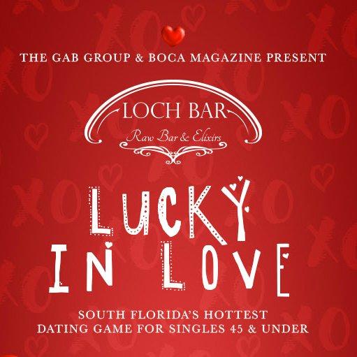 Lucky In Love at Loch Bar, Mizner Park