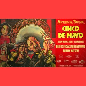 Rocco's Cinco de Mayo Party - Delray Beach!